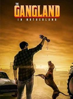 gangland in motherland web series