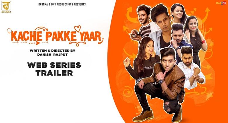 kache pakke yaar punjabi web series