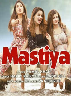 mastiya lyrics kamal khan