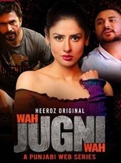 wah jugni wah punjabi web series