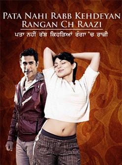 Pata Nahi Rabb Kehdeyan Rangan Ch Raazi punjabi movie 2012